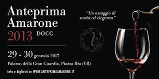 Anteprima Amarone – The 2013 Vintage