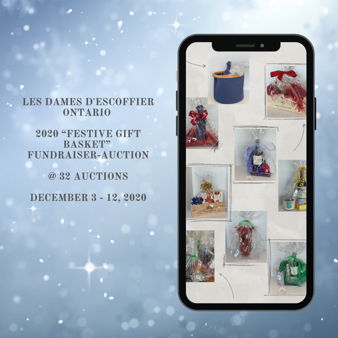 "Help Us Give Back This Holiday Season with Les Dames d'Escoffier Ontario 2020 ""Festive Gift Basket"" Fundraiser-Auction"