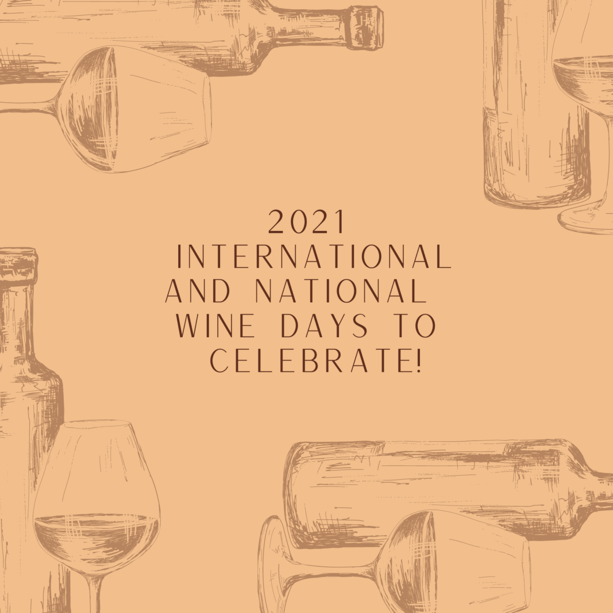 Save the Dates: 2021 International Wine Days to Celebrate!