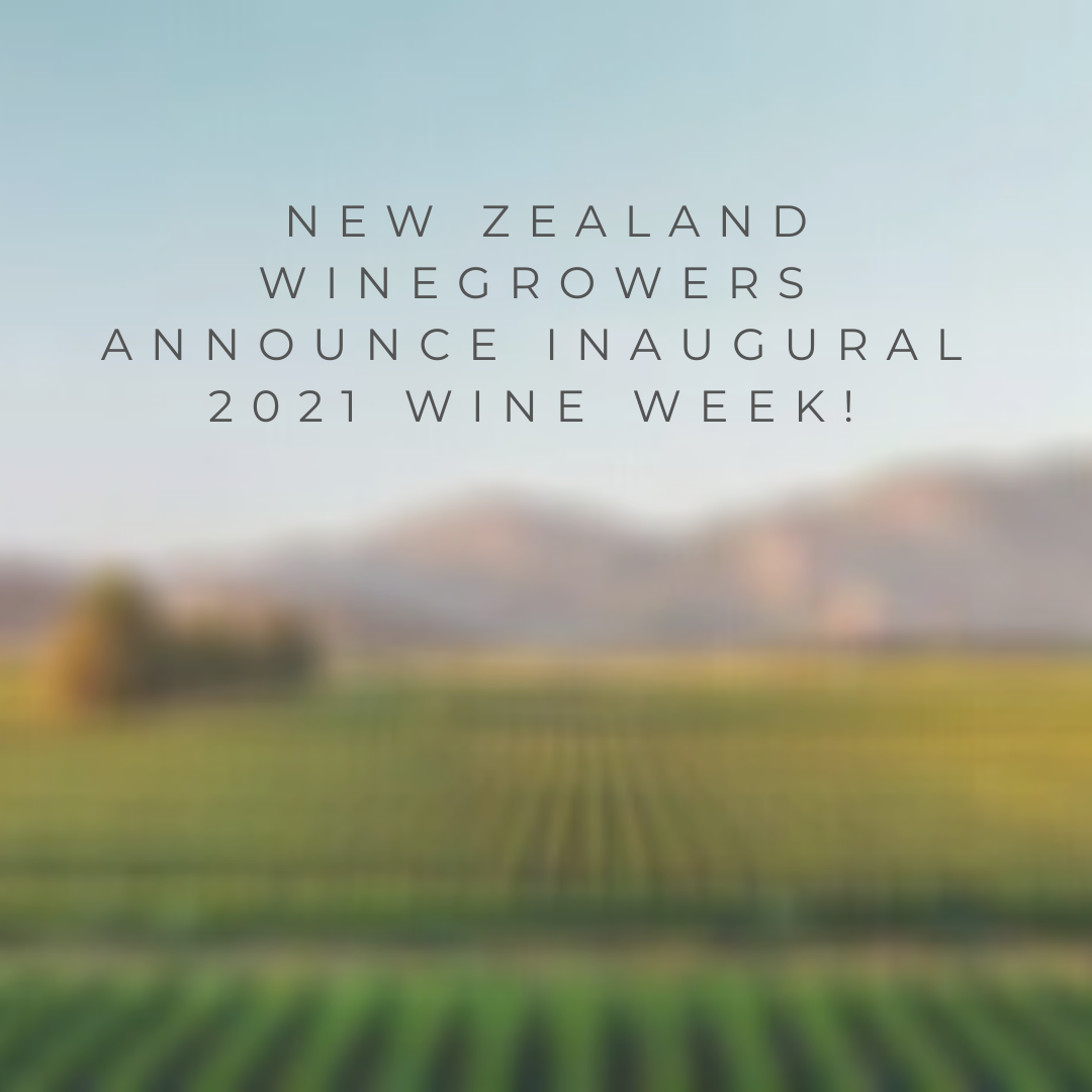 New Zealand Winegrowers Announce Inaugural 2021 Wine Week