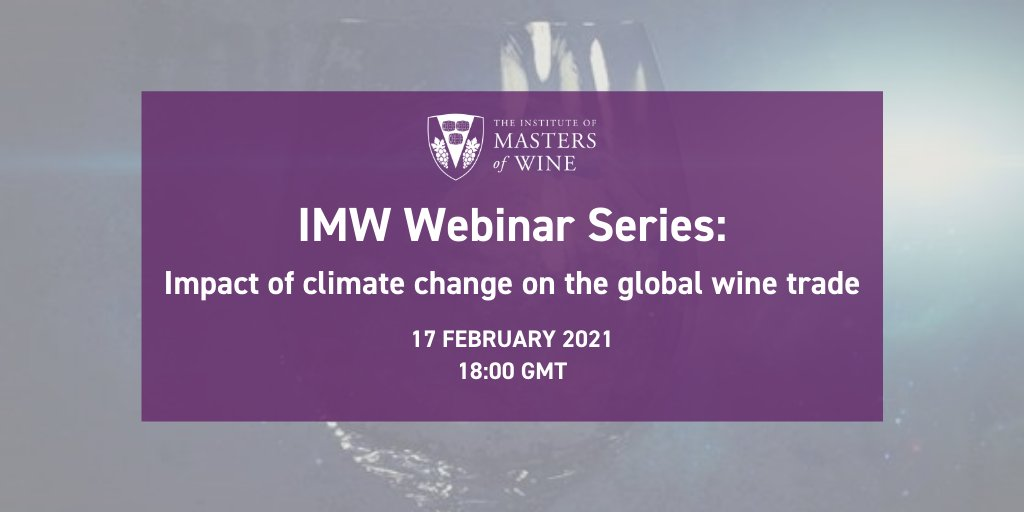 Institute of Masters of Wine Webinar: Climate Change & Global Wine Trade – February 17th, 2021