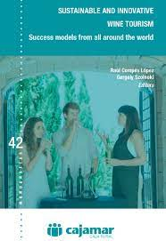 Wine Book Review:  SUSTAINABLE AND INNOVATIVE WINE TOURISM Success models from all around the world